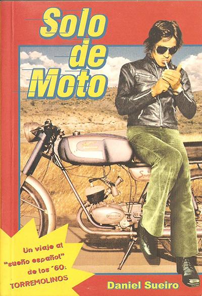 solo de moto 6 BUENOS LIBROS PARA MOTEROS 6 BUENOS LIBROS PARA MOTEROS solo de moto